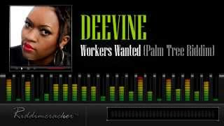 Deevine - Workers Wanted (Palm Tree Riddim) [Soca 2013]