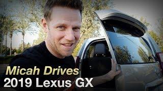 Micah Drives a 2019 Lexus GX 460