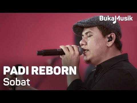 Padi Reborn - Sobat (with Lyrics) | BukaMusik