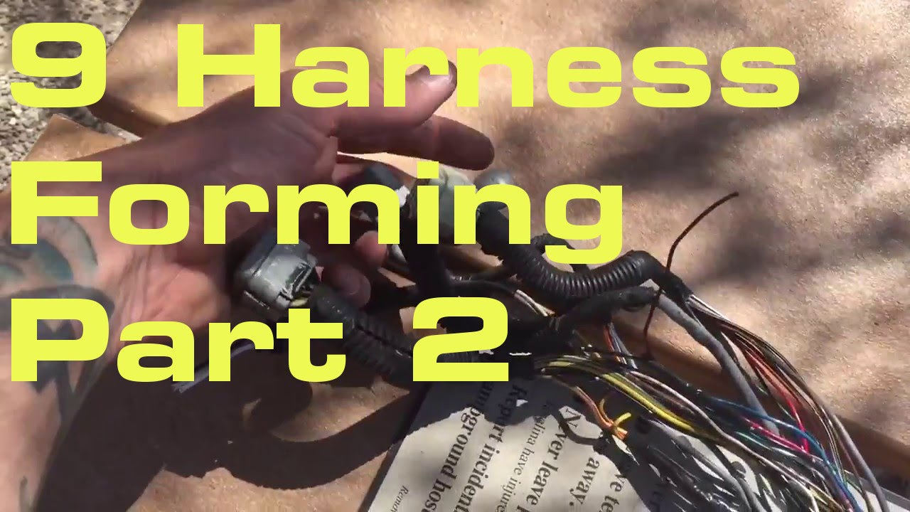 9  Harness Forming 2/2 - Wiring Harness Series
