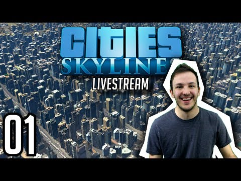 CITIES: SKYLINES STREAM | Episode 01: PERFECT GRID