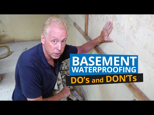 Basement Waterproofing - Do's and Don'ts