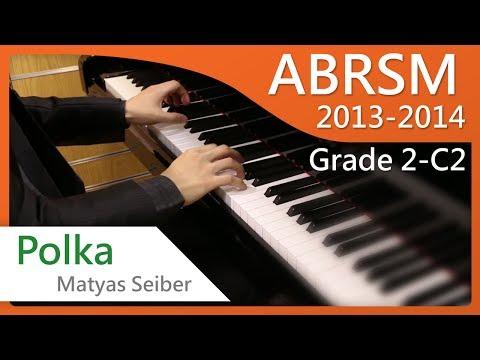 [青苗琴行] ABRSM Piano 2013-2014 Grade 2 C2 Matyas Seiber Polka {HD}