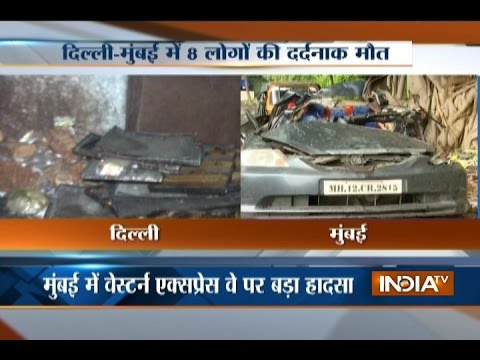 Fatal Accidents in Delhi-Mumbai Claims Life of 8 People