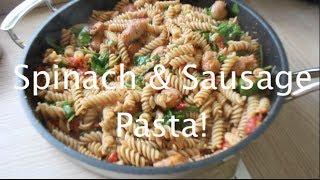 Spinach & Sausage Pasta | Under 30 Mins!