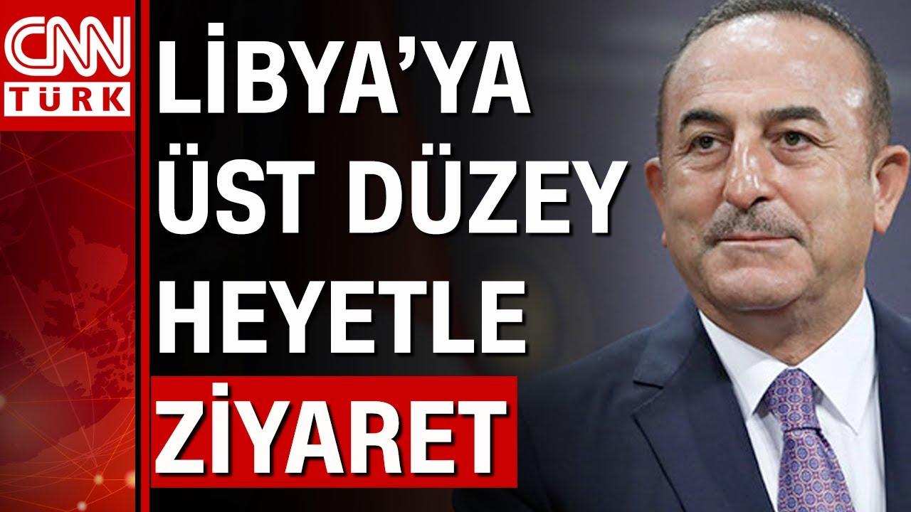 Bakan Çavuşoğlu başkanlığında heyet Libya'da