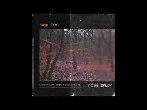 로즈(Rose) - Fog(포그) [OFFICIAL AUDIO]