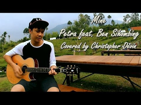 Christopher Devin - Mine (by Petra feat. Ben Sihombing)