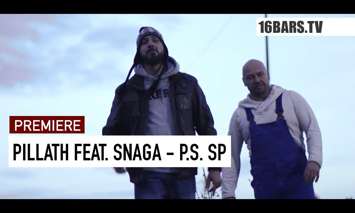 Download Pillath feat. Snaga - P.S. SP (prod. by Gorex) | 16BARS.TV PREMIERE
