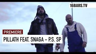 Pillath feat. Snaga - P.S. SP // prod. by Gorex (16BARS.TV PREMIERE) thumbnail