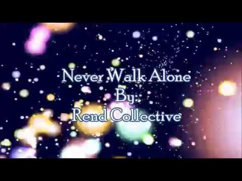 Never Walk Alone Ukulele Chords By Rend Collective Worship Chords