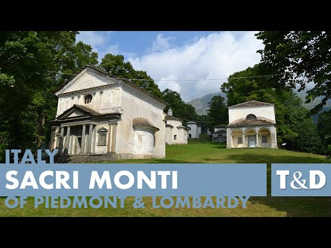Sacri Monti of Piedmont and Lombardy - Italy Tourist Guide Travel & Discover