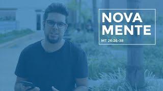 NOVA MENTE  - Saúde Mental // Pastor Hygor Junker