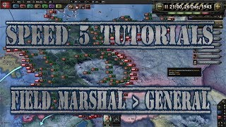 OUTDATED Speed 5 Tutorials - Hearts of Iron 4 - Field Marshals over Generals
