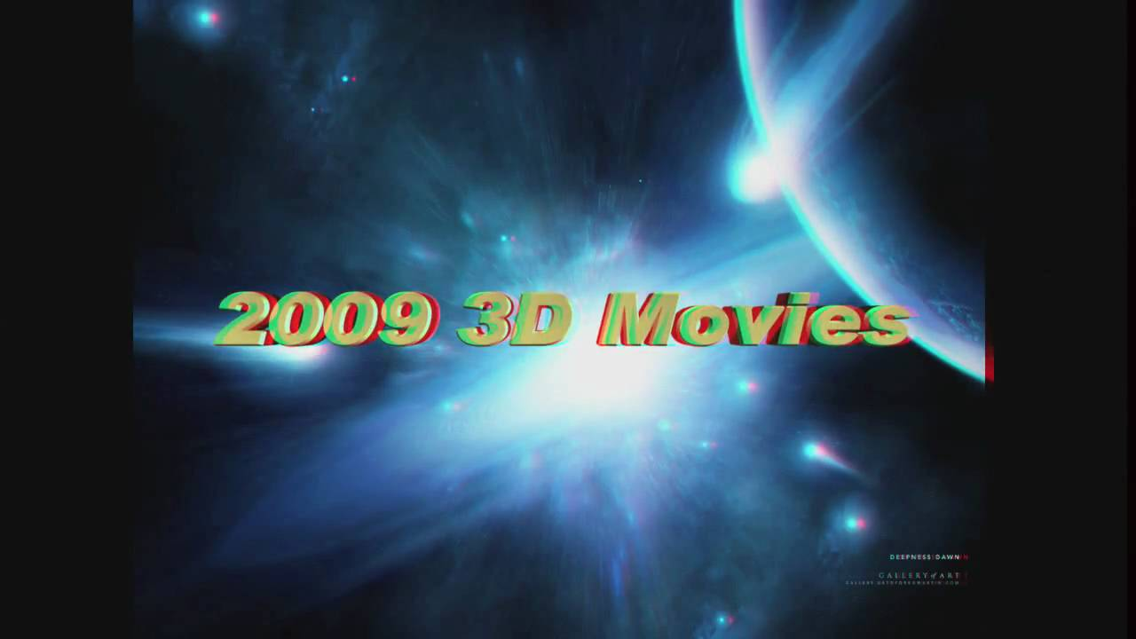 2009 3D Movies in 3D Anaglyph