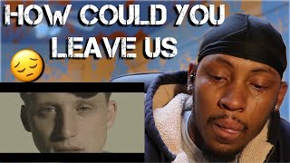"NF - How Could You Leave Us  ""Reaction"""