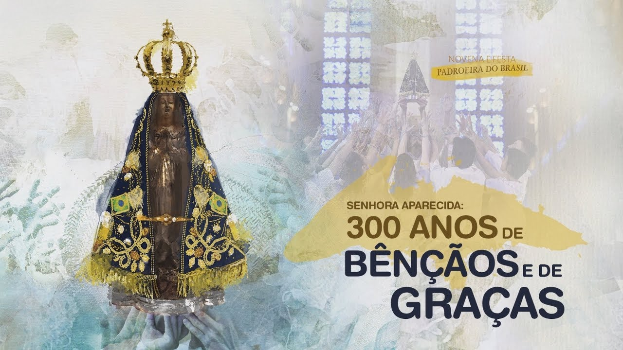 Resultado de imagem para a padroeira do brasil 300 anos