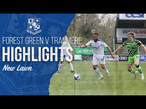 Forest Green Tranmere Goals And Highlights