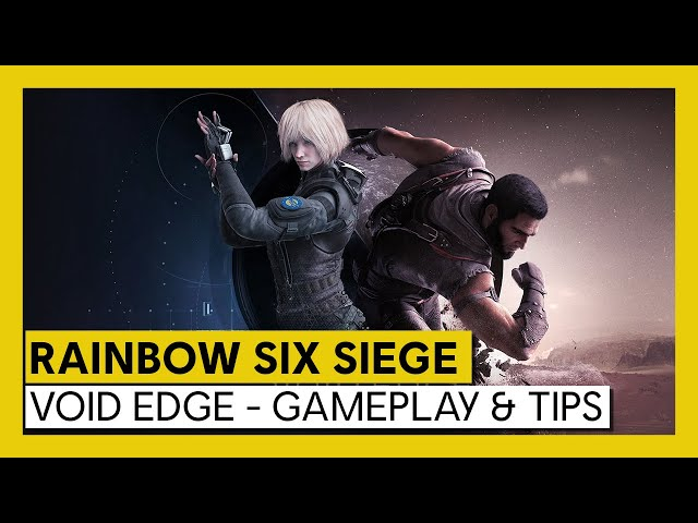 Tom Clancy's Rainbow Six Siege - Void Edge - Gameplay & Tips