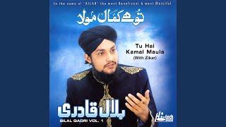 Tu Hai Kamaal Maula