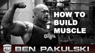 Ben Pakulski How to Build Muscle (5 Nutrition Tips)