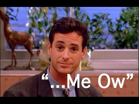 "Famous Quotes: Danny Tanner - ""Me Ow"" - YouTubeDanny From Full House 2014"