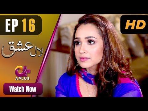 Laal Ishq - Episode 16 - Aplus ᴴᴰ Dramas