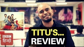 Film Review Of 'Sonu Ke Titu Ki Sweety' And 'Welcome To New York' With Vidit (BBC Hindi)