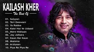Top 10 Kailash Kher Hit Songs \ Kailash Kher Songs Collection (Audio) | Bollywood Hits JUKEBOX 2019