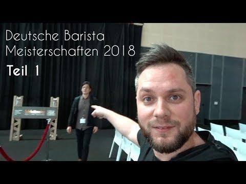 Deutsche Barista Meisterschaften 2018: Teil 1