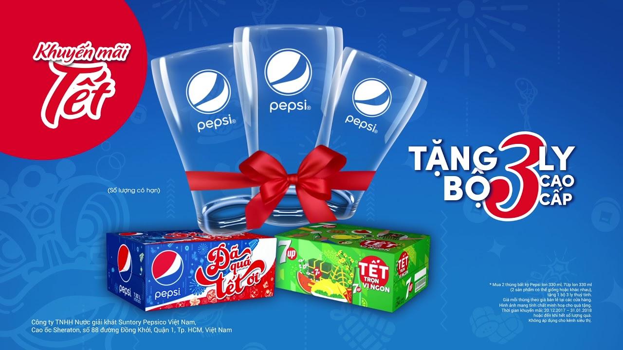 Khuyến mãi Tết – Đã quá Tết ơi – Mua Pepsi, 7Up, tặng bộ ly cao cấp