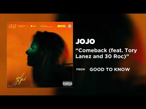 JoJo - Comeback (feat. Tory Lanez and 30 Roc) [Official Audio] | Warner Records