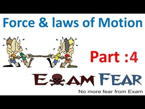 Physics Force & Laws of Motion part 4 (Newton's 2nd second law, Momentum) CBSE class 9 IX