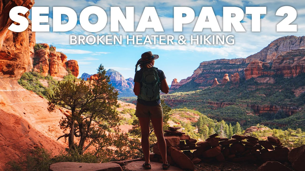Traveling in Sedona Vlog | Hiking to Dwellings, Broken Heater, and More | Part 2