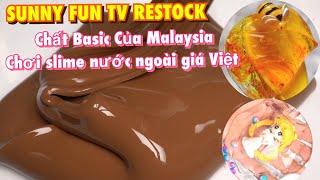 RESTOCK TẾT P1 | BASIC MALAYSIA SIÊU BÓNG, SLIME MẬT ONG TRỞ LẠI | RESTOCK SỰ KIỆN P1 | SUNNY FUN TV