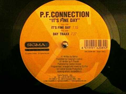P.F.CONNECTION - IT'S FINE DAY - SIGMA RECORDS 064