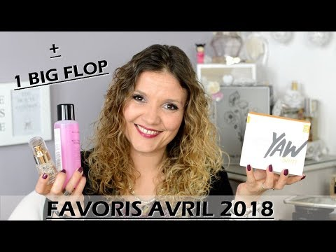 FAVORIS AVRIL 2018 + 1 BIG FLOP