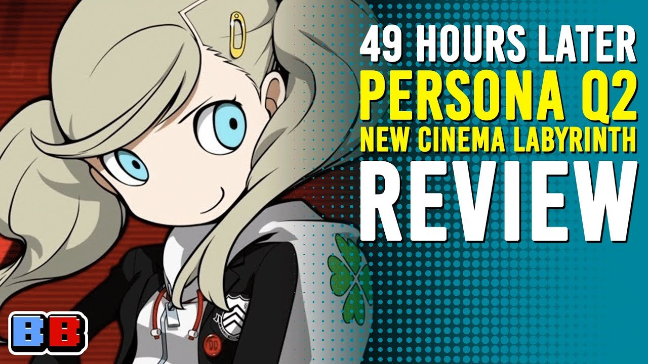 Persona Q2 New Cinema Labyrinth Review | 49 Hours Later | Backlog Battle