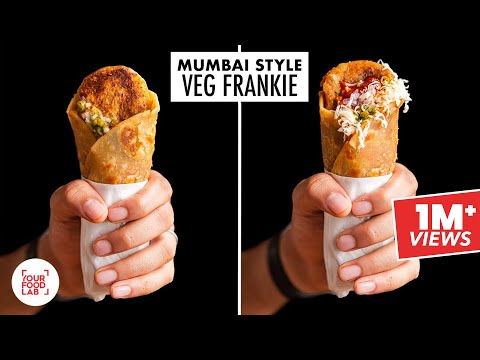 Mumbai Style Veg Frankie | Veg, Schezwan & Cheese Frankie | Frankie Masala Recipe | Sanjyot Keer
