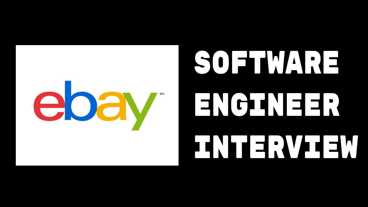 Coding Interview Software Engineer Ebay Youtube