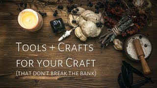 Low-Cost Witchcraft Tools(That You Probably Already Have!)