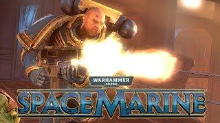WARHAMMER 40000 SPACE MARINE - олды тут ?!
