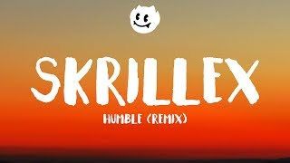 Download Kendrick Lamar ‒ HUMBLE (Lyrics / Lyrics ) (Skrillex Remix) MP3 song and Music Video