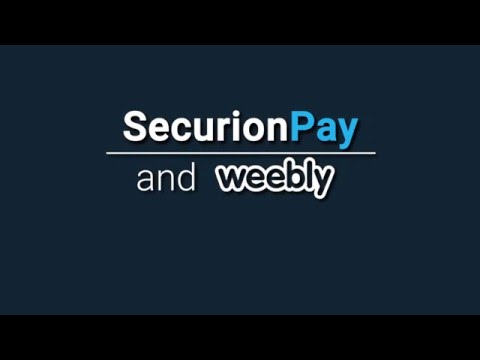 How to start accepting one-time payments on Weebly - SecurionPay