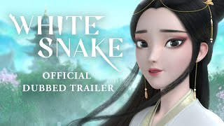 White Snake [Official Dub Trailer] - Opens Nov. 15