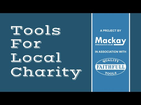 Tools For Local Charity 2016 Nomintations - Mackays of Cambridge and Faithfull Tools