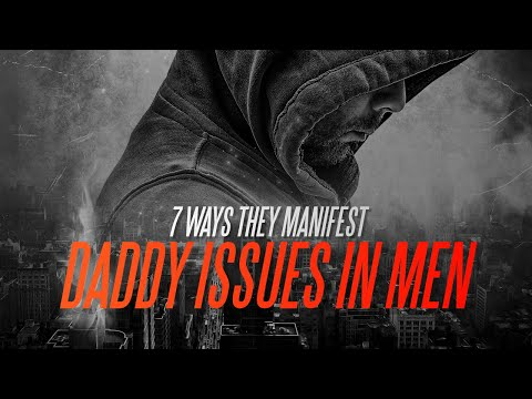 Daddy Issues In Men: 7 Ways They Manifest from YouTube · Duration:  13 minutes 33 seconds