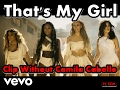 Fifth Harmony That S My Girl CLIP Without Camila Cabello mp3