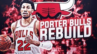 OTTO PORTER JR. BULLS REBUILD! NBA 2K19