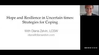 Hope & Resilience in Uncertain Times: Strategies for Coping during COVID19